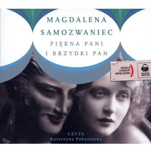 Piękna pani i brzydki pan, Magdalena Samozwaniec