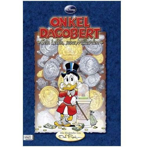 Onkel Dagobert, Sein Leben, seine Milliarden, Die Biographie von Don Rosa (9783770432455)