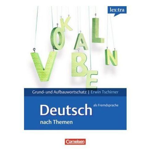 Lextra-Deutsch als Fremdsprache Grund und Aufbauwortschatz nach Themen A1-B2, Cornelsen