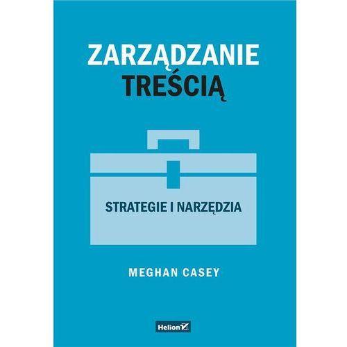 Zarządzanie treścią. Strategie i narzędzia - (2017)