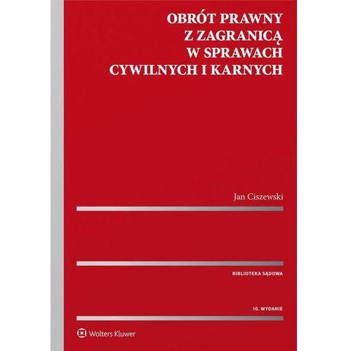 Obrót prawny z zagranicą w sprawach cywilnych i karnych (9788380926295)