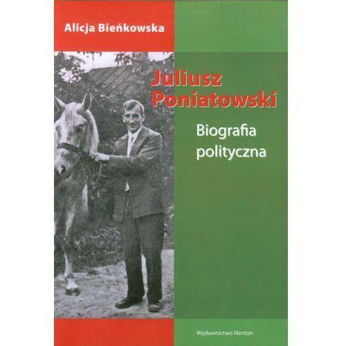 Juliusz Poniatowski Biografia polityczna, Neriton