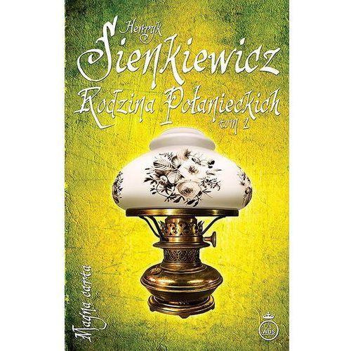 Rodzina Połanieckich Tom 2 - TYSIĄCE PRODUKTÓW W ATRAKCYJNYCH CENACH, Henryk Sienkiewicz