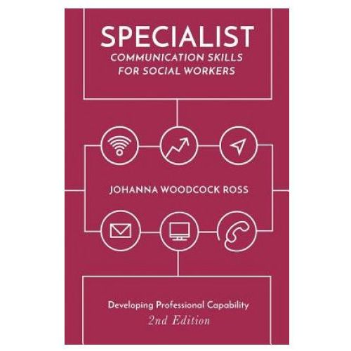 Specialist Communication Skills for Social Workers (9781137545329)