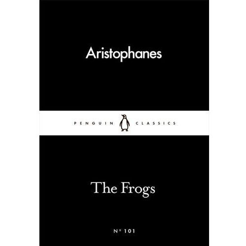 The Frogs - Aristophanes (116 str.)