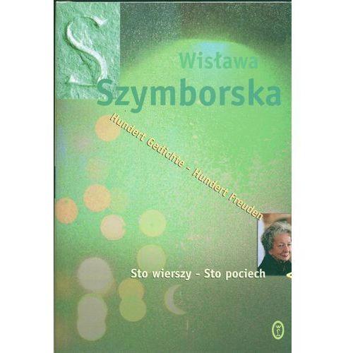 Sto wierszy - Sto pociech. Wersja polsko-niemiecka - Wisława Szymborska (336 str.)