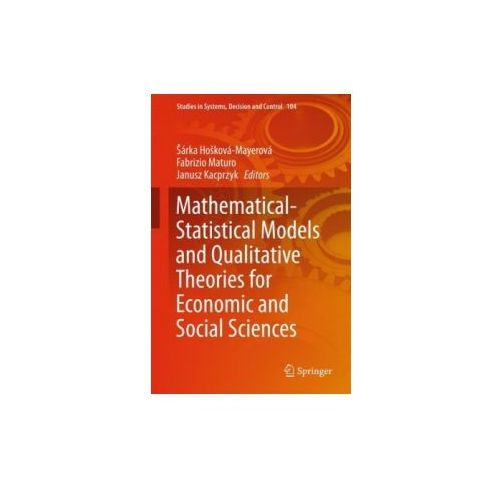 Mathematical-Statistical Models and Qualitative Theories for Economic and Social Sciences (9783319548180)