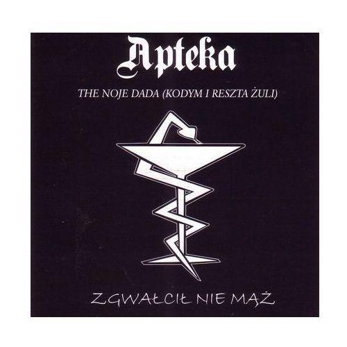 Apteka - noje, the dada (kodym i reszta żuli) marki Fonografika