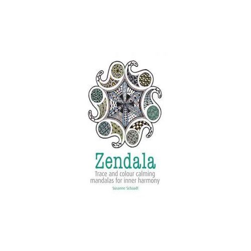 Zendala: Trace and Color Calming Mandalas for Inner Harmony