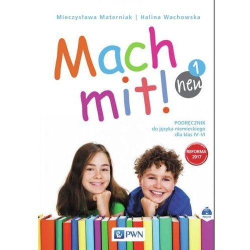 Mach mit! neu 1 Podręcznik do języka niemieckiego dla klasy IV + CD (2017)