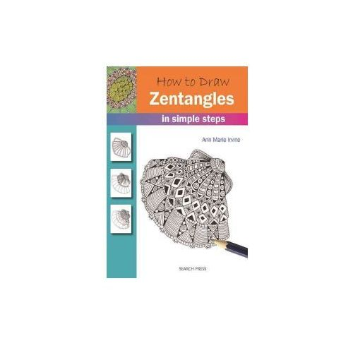 How to Draw Zentangles: In Simple Steps (9781782214328)