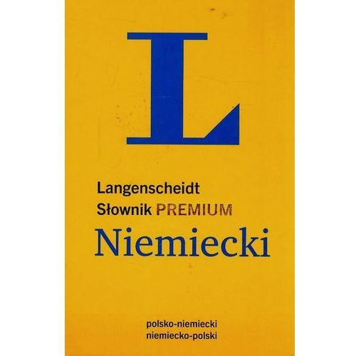 Słownik PREMIUM polsko-niemiecki, niemiecko-polski (rok 2014) (2014)