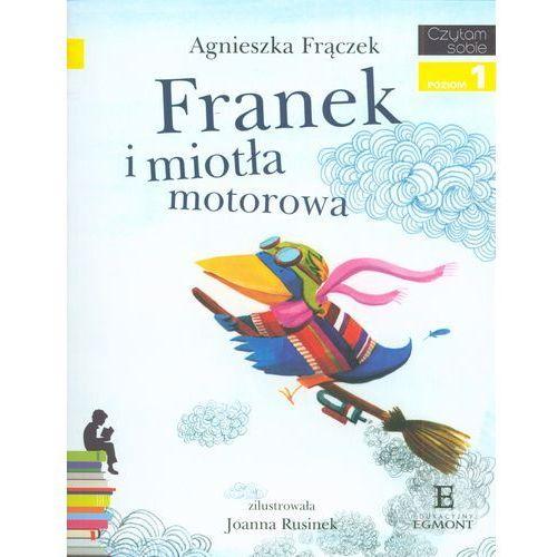 Czytam Sobie. Franek i Miotła Motorowa. Poziom 1, oprawa miękka
