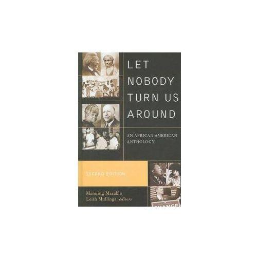 Let Nobody Turn Us Around (9780742560567)