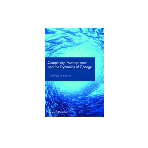 Complexity, Management and the Dynamics of Change (9780415417228)