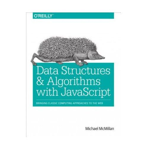 Data Structures and Algorithms with JavaScript (9781449364939)