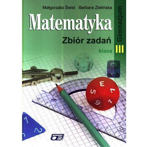 Matematyka 3 Zbiór zadań (9788375940640)