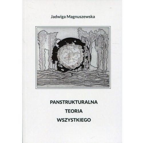 Panstrukturalna Teoria Wszystkiego (9788394807221)