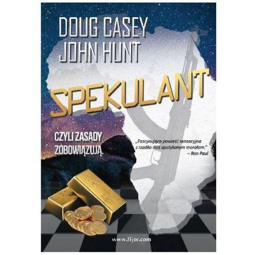Spekulant - Doug Casey John Hunt