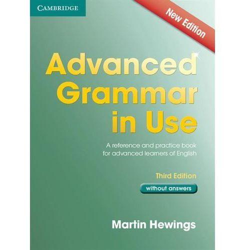 Advanced Grammar in Use. Podręcznik Bez Klucza (264 str.)