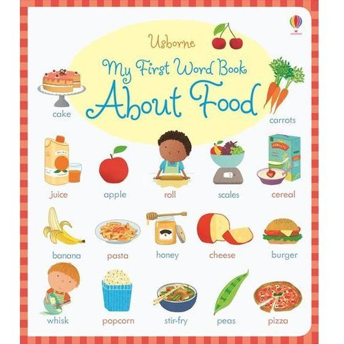 My First Word Book About Food, Caroline Young