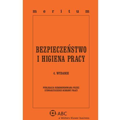 Bezpieczeństwo i Higiena Pracy Meritum - Dostępne od: 2014-09-25