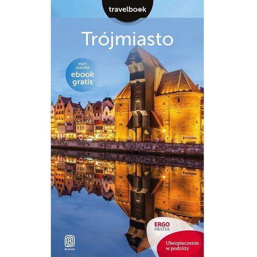 Trójmiasto Travelbook - Głuc Katarzyna, Jurczyk Monika (9788328331259)