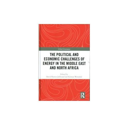 Political and Economic Challenges of Energy in the Middle East and North Africa