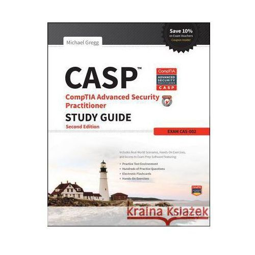 CASP Comptia Advanced Security Practitioner Study Guide: Exam CAS-002, Gregg, Michael