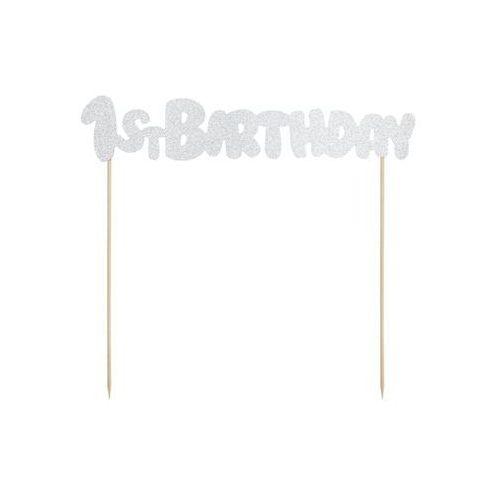 Topper na tort 1st Birthday srebrny - 19,5 cm