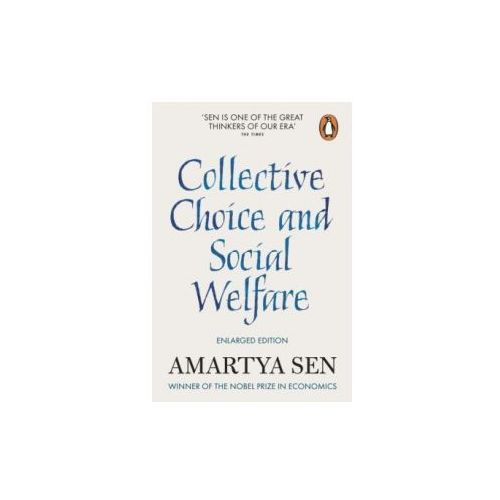 Collective Choice and Social Welfare (9780141982502)
