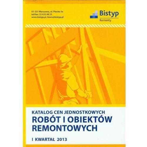 Katalog cen jednostkowych robót i obiektów remontowych - Wolters Kluwer (9772080655807)