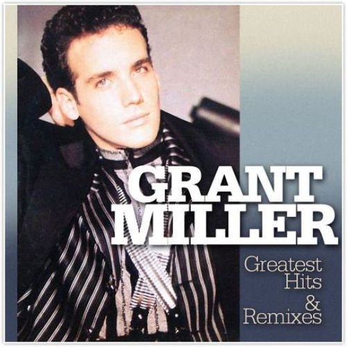 Grant Miller - Greatest Hits & Remixes [2CD]