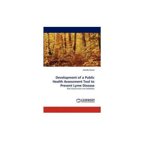 Development Of A Public Health Assessment Tool To Prevent Lyme Disease, Garvin, Jennifer