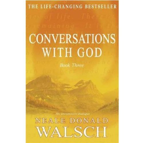 Conversations with God, Walsch, Neale Donald