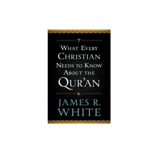 What Every Christian Needs to Know About the Qur'an (9780764209765)