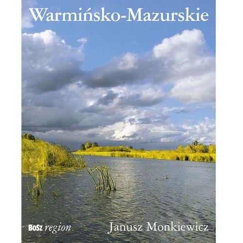 Warmińsko-Mazurskie (Wersja Angielsko-Polska), Janusz Monkiewicz