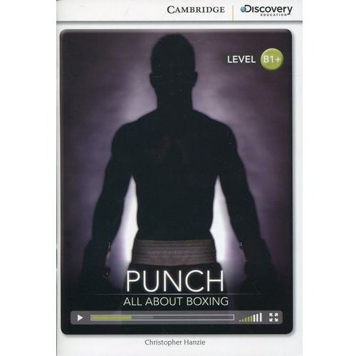 Punch: All About Boxing Intermediate Book with Online Access - Christopher Hanzie, Christopher Hanzie