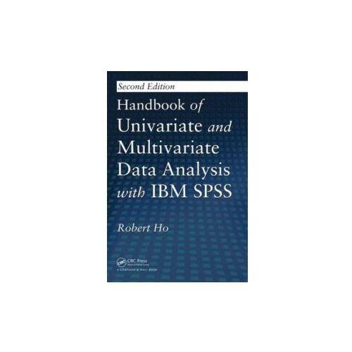 Handbook of Univariate and Multivariate Data Analysis with IBM SPSS (9781439890219)