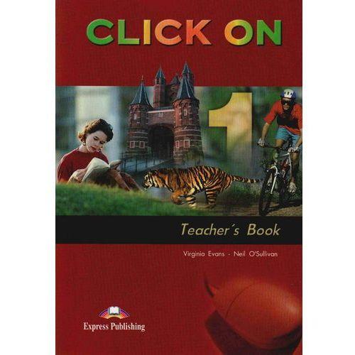 Click On 1 Teacher's Book - Evans Virginia, O'sullivan Neil, oprawa miękka