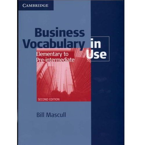 Business Vocabulary in Use Elementary to Pre-Intermediate. Książka z Kluczem, Cambridge University Press