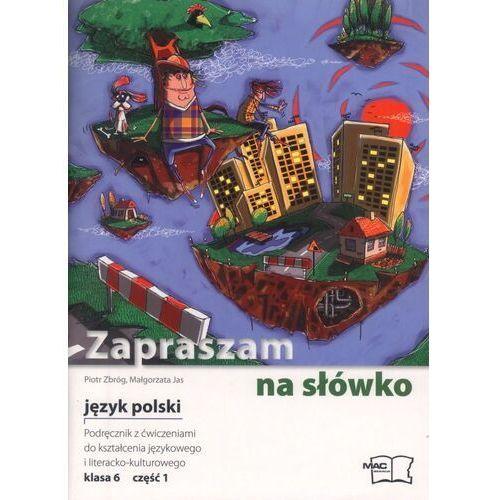 Zapraszam Na Słówko. Podręcznik kl. 6 cz. 1 (128 str.)