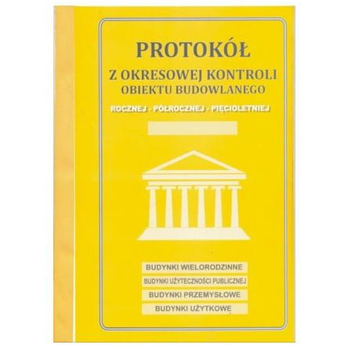 Firma krajewski Protokół z okresowej kontroli obiektu budowlanego [pu/pb-55] (5907510478020)