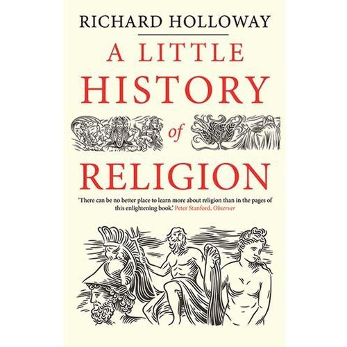 Little History of Religion, Richard Holloway
