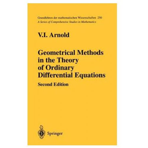 Geometrical Methods in the Theory of Ordinary Differential Equations (9780387966496)