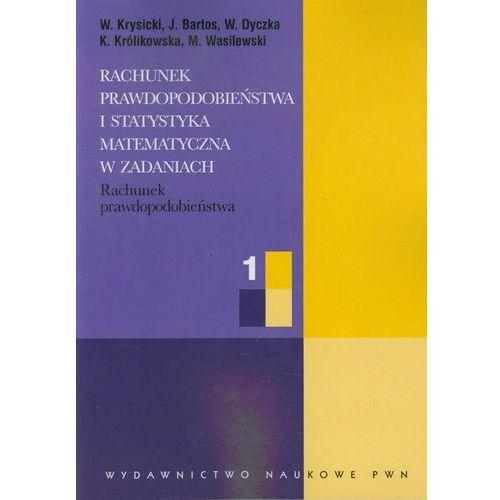 Rachunek prawdopodobieństwa i statystyka matematyczna w zadaniach 1, Wydawnictwo Naukowe PWN