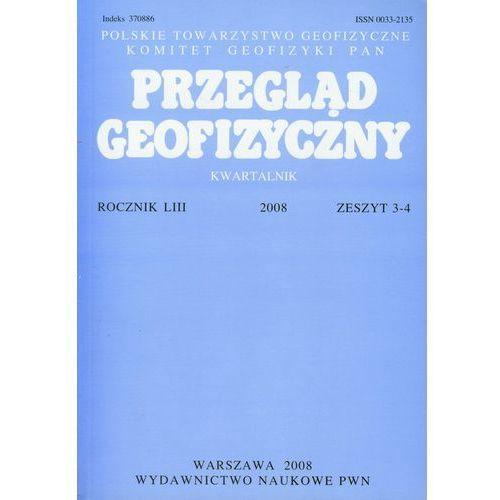 Przegląd Geofizyczny Kwartalnik - Wydawnictwo Naukowe PWN (9770033213135)