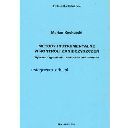 Metody instrumentalne w kontroli zanieczyszczeń, Kucharski Marian