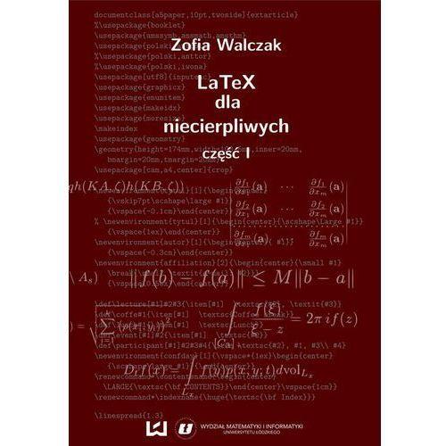 EBOOK LaTeX dla niecierpliwych. Część pierwsza. Wydanie drugie (poprawione i uzupełnione) (2014)