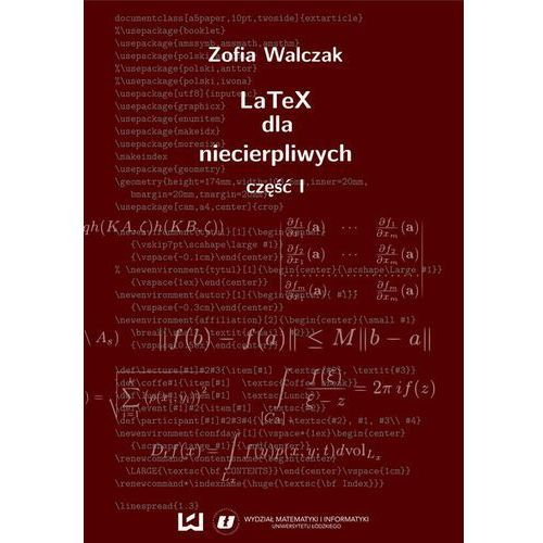 EBOOK LaTeX dla niecierpliwych. Część pierwsza. Wydanie drugie (poprawione i uzupełnione) (9788379690664)